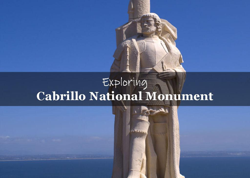 Exploring Cabrillo National Monument